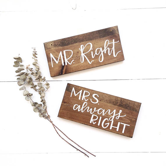 Mr right mrs always right signs