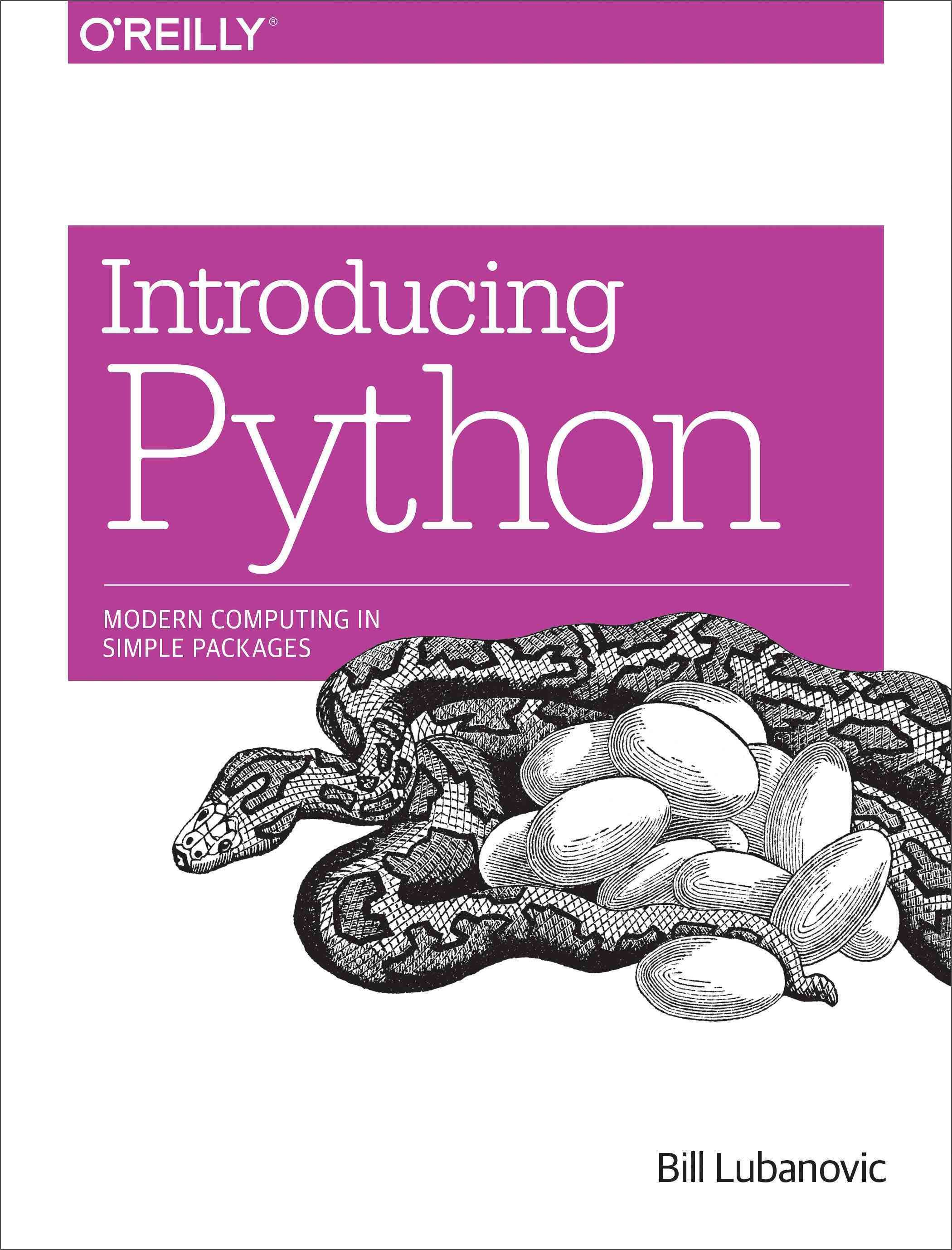 Easy To Understand And Fun To Read Introducing Python Is Ideal For
