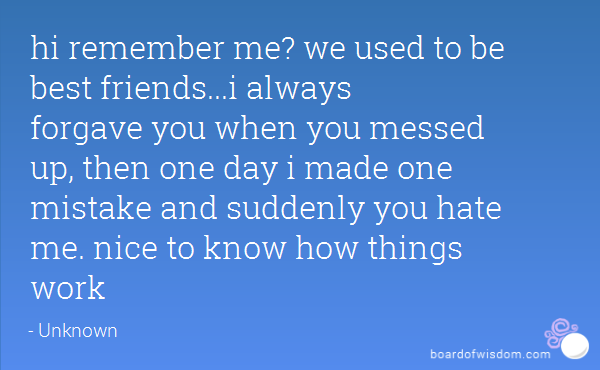 We Used To Be Friends Something To Think About Best Friend