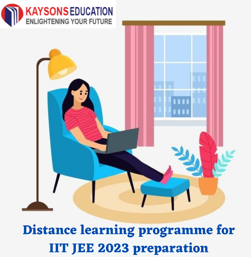 Distance learning programme for IIT JEE 2023 preparation