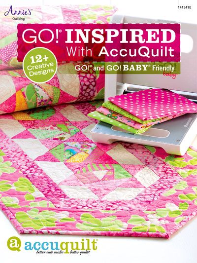 Quilting - Patterns for Children & Babies - Pieced Quilt Patterns - GO! Inspired With AccuQuilt