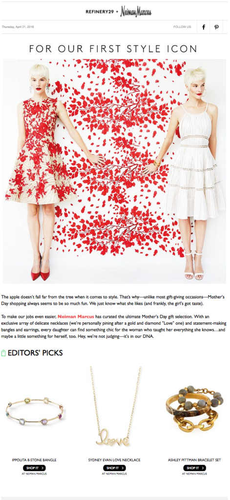 "Neimann Marcus uses a more personal message (""our first style icons"") to connect readers with their mothers. For more Mothers Day email marketing tips, visit: http://emaildesign.beefree.io/2016/04/mothers-day-email-marketing/"