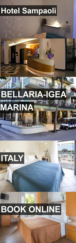 Hotel Sampaoli in BellariaIgea Marina, Italy. For more