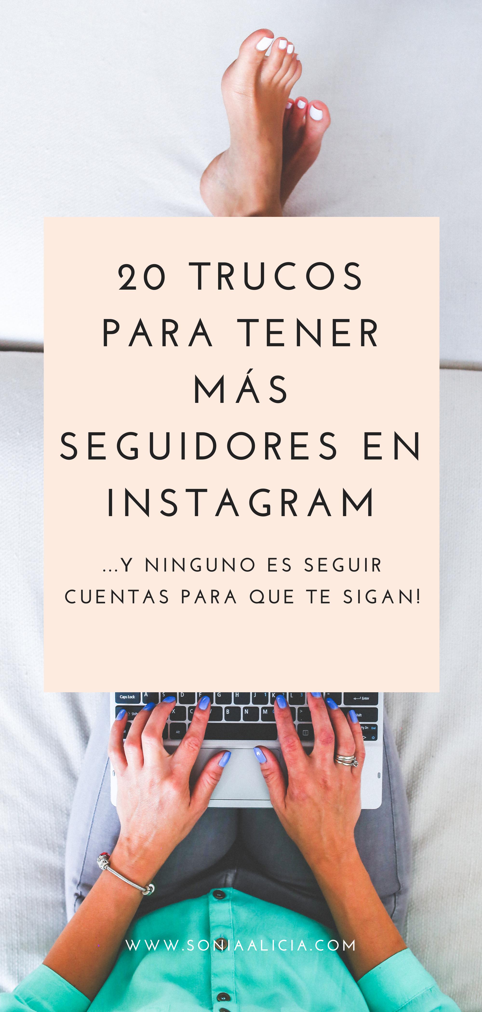 20 Trucos Para Tener Más Seguidores En Instagram Conseguir Seguidores En Instagram Ganar Seguidores En Instagram Consejos Para Instagram