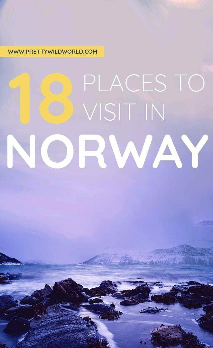Top 18 Places to Visit in Norway Best Places to Visit in Norway  