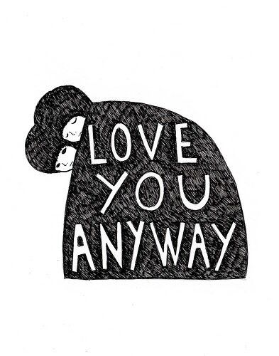 love you anyway