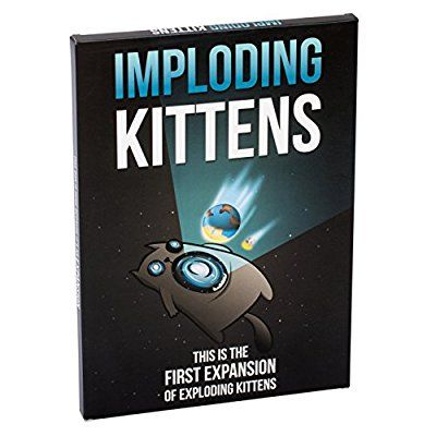 Imploding Kittens This Is The First Expansion Of Exploding Kittens Exploding Kittens Card Game Exploding Kittens The Expanse