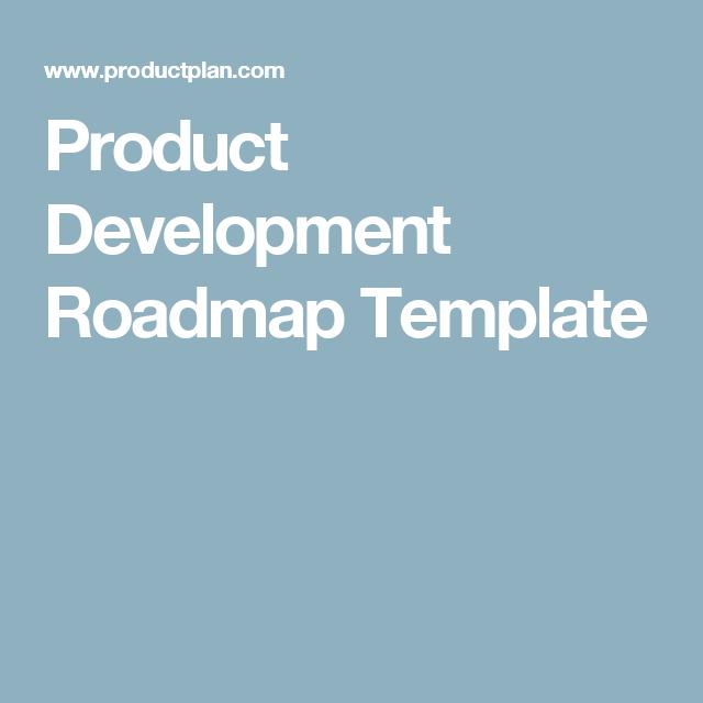 Product Development Roadmap Template   Roadmaps   Pinterest ...