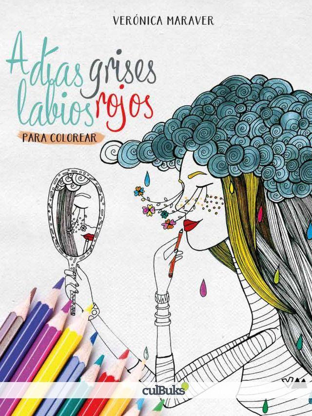 Libro Chicas de papel para colorear | Labios rojos, Dias grises y ...