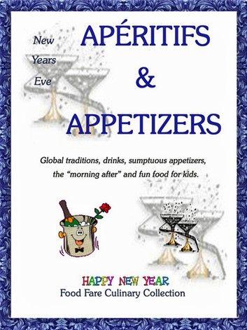 New Years Eve Aperitifs & Appetizers ebook by Shenanchie O'Toole - Rakuten Kobo