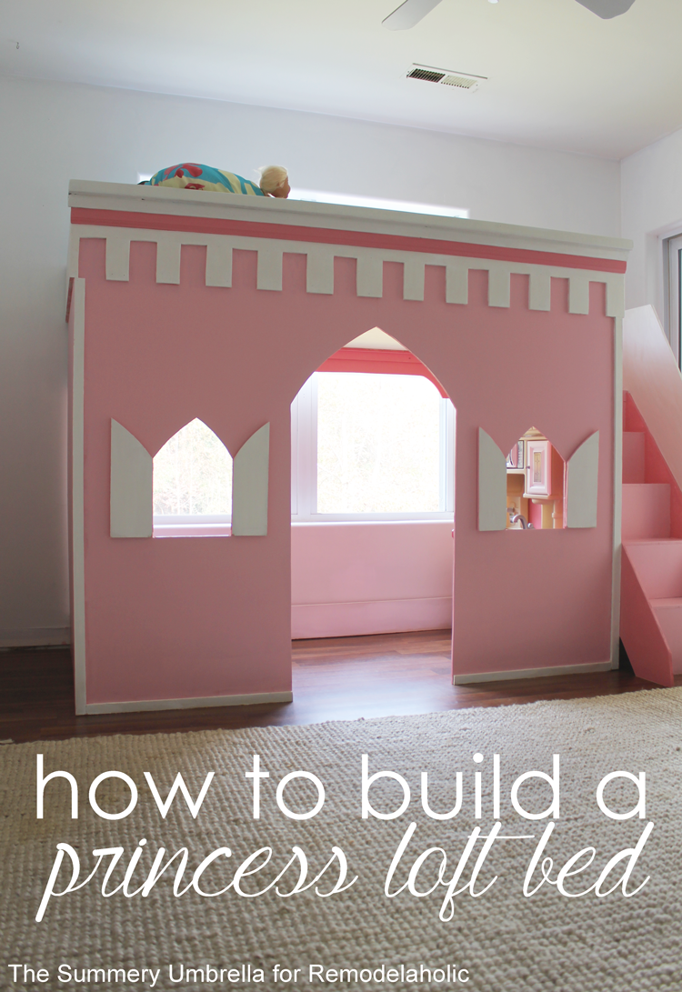 Remodelaholic How To Build A Princess Castle Loft Bed Diy Loft Bed Kids Loft Beds Princess Loft Bed
