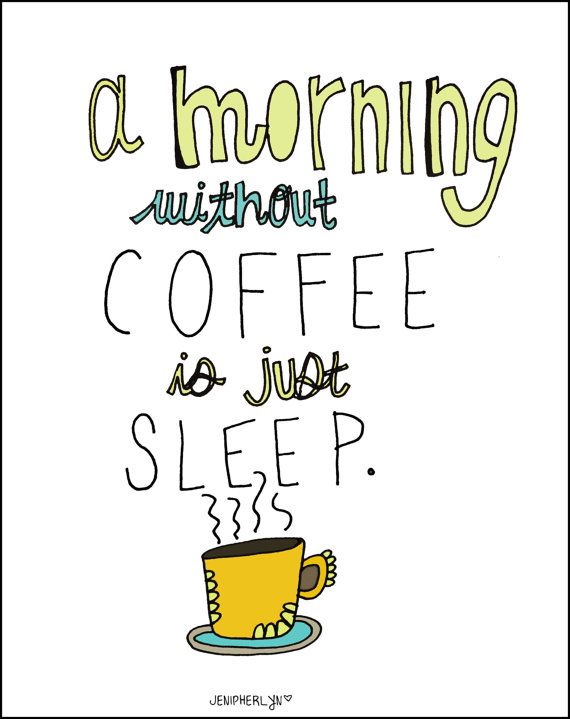 """Photo of Items similar to Morning Coffee, Humorous Art – 8×10 Illustration – Kitchen Print – hand drawn, yellow blue, doodle art. """"A morning Without Coffee is Sleep"""" on Etsy"""
