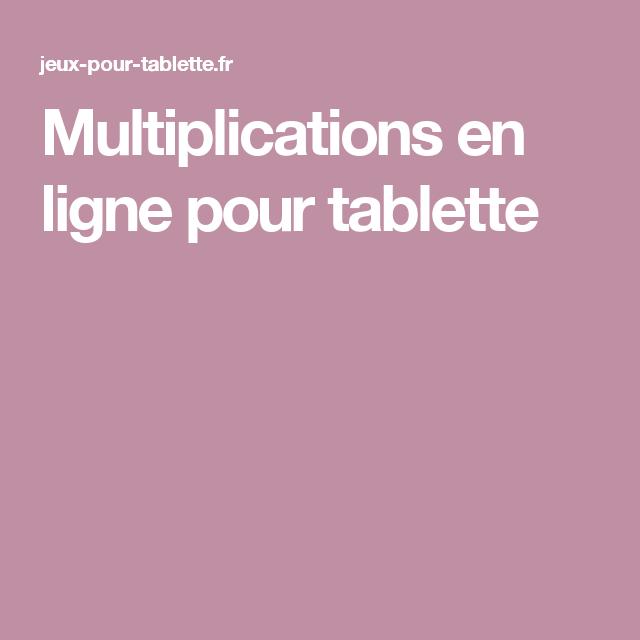 Multiplications en ligne pour tablette (avec images ...