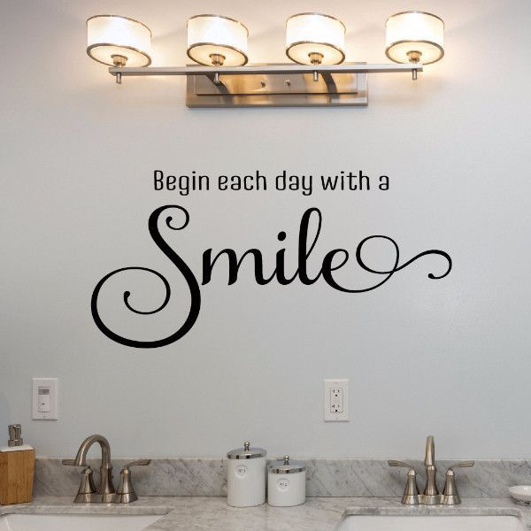 Great Begin Each Day With A Smile Wall Decal