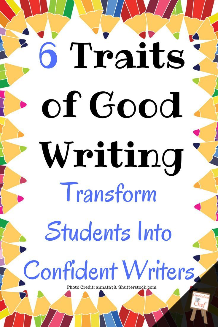Six Traits Of Great Writing How To Create Really Awesome Writers
