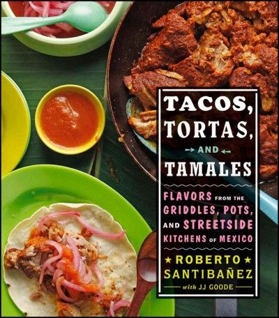 A guide to authentic mexican food serves up recipes for tacos food a guide to authentic mexican food serves up recipes forumfinder Image collections