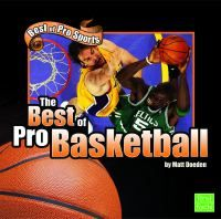 The Best of Pro Basketball by Matt Doeden  Nonfiction J 796.323 DOE