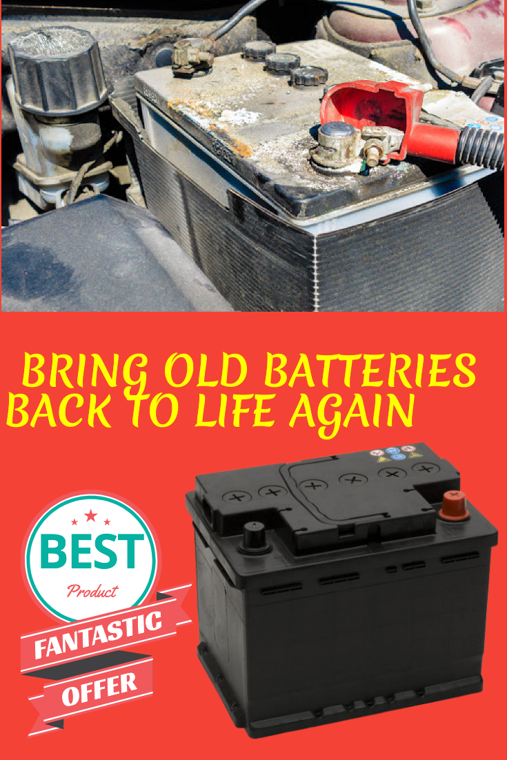 How To Bring A Dead Rechargeable Battery Back To Life Bring It On Batteries Life
