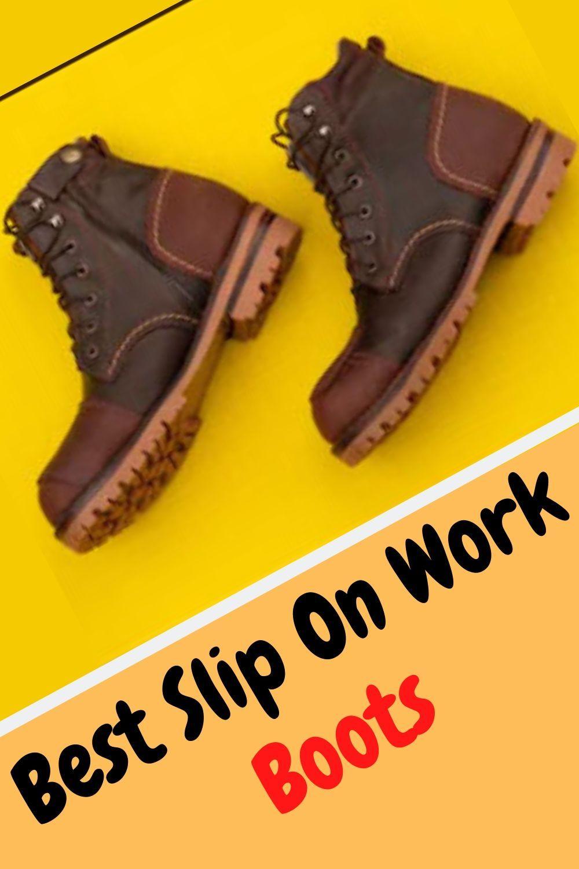 Pin on Best Slip On Work Boots 2020