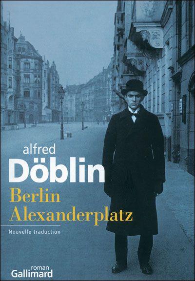 Berlin Alexanderplatz Histoire De Franz Biberkopf Broche Alfred Doblin Achat Livre Livres A Lire Livre Litterature