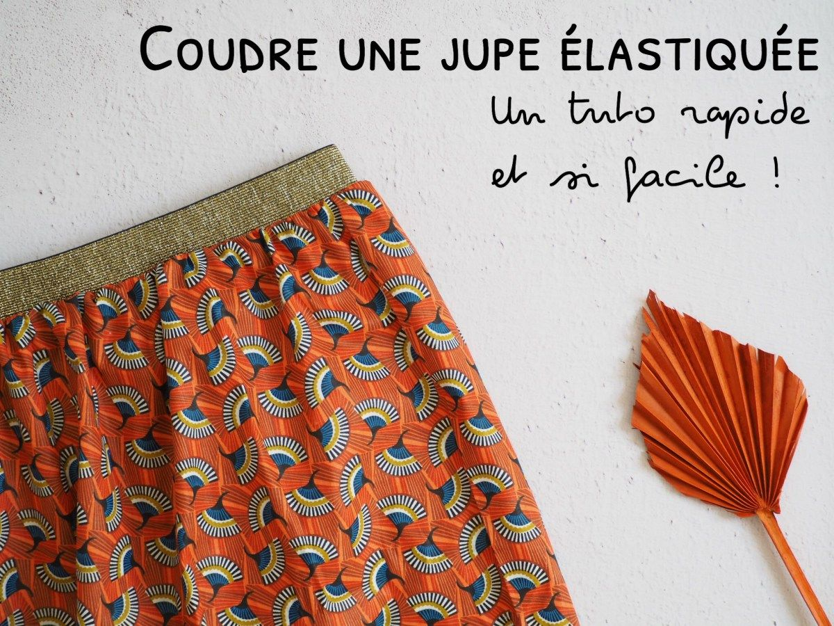Coudre une jupe avec élastique – La méthode la plus simple et la plus rapide – …   – Techniques de couture