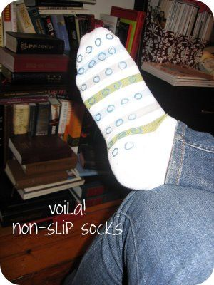 """Homemade Gripper Socks! Awesome! ♥ (Remember to not do the fabric paint too """"thick"""" or it will be uncomfortable under your feet.)"""