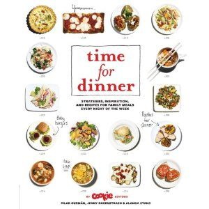 Time for dinner by pilar guzman jenny rosenstrach alanna stang time for dinner strategies inspiration and recipes for family meals every night of the week pilar guzmn jenny rosenstrach alanna stang books forumfinder Image collections