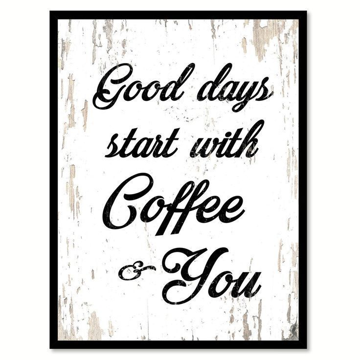 Good Days Start With Coffee & You Quote Saying Canvas Print