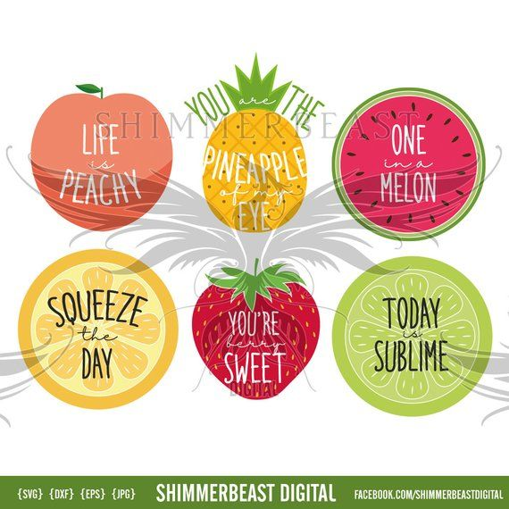 Pin By Lizane Henning On Fruit Birthday Party In 2020 Fruit Quotes Summer Quotes Svg Quotes