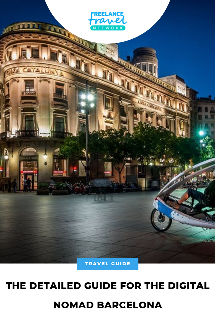 The Detailed Guide For The Digital Nomad Barcelona 2019 Update