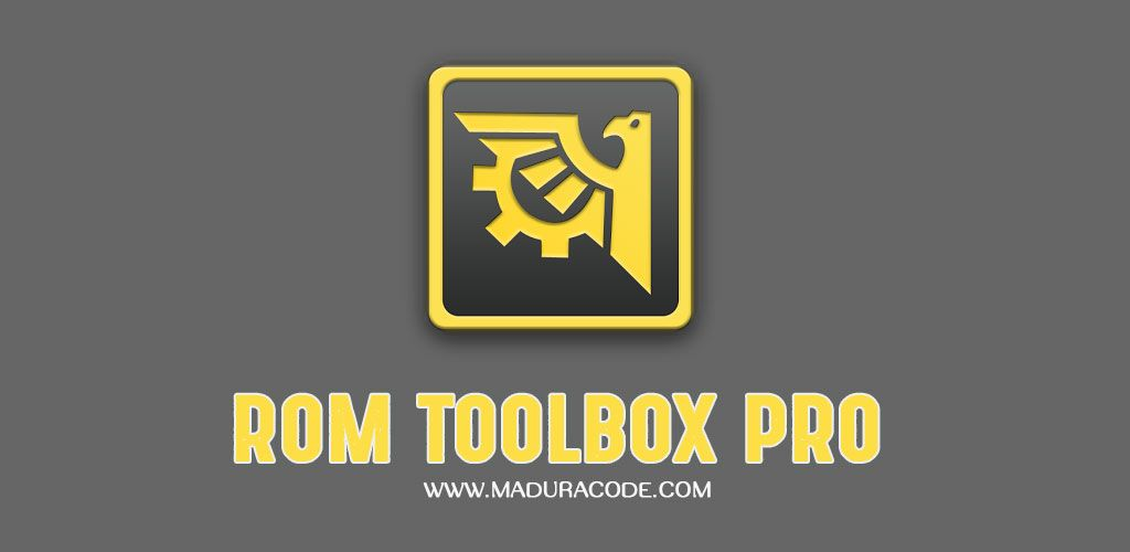 ROM Toolbox Pro v6.3.3.2 Apk | Premium Android Apps | Tool box