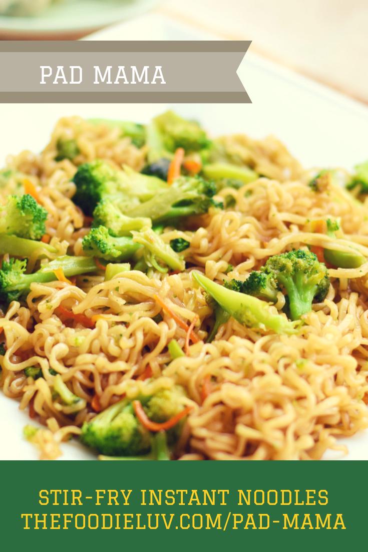 pad mama recipe | stir-fry instant noodles | foodie luv