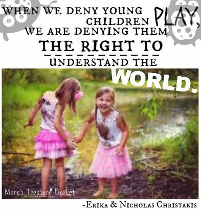 Kids Quotes And Fun Facts When We Deny Young Children Play Erika