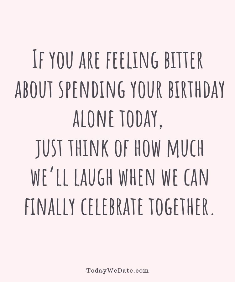 21 Long Distance Birthday Messages To Make Him Feel Your Love On This Special Day Todaywedate Funny Relationship Boyfriend Humor Relationship Quotes For Him