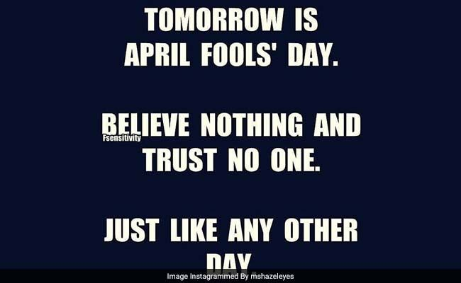 Happy April Fools Day 2017 Images Quotes Messages Greetings Facebook Whatsapp Status April Fools Day April Fool Quotes April Fools