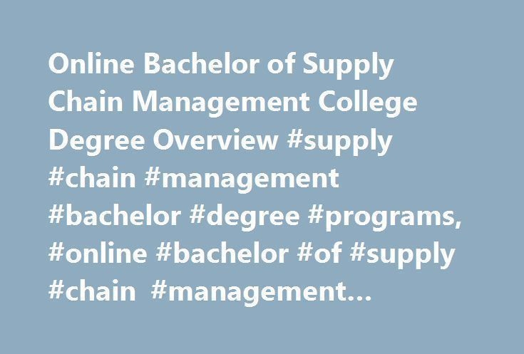 Modern line Bachelor of Supply Chain Management College Degree Overview supply chain management Awesome - Latest college degrees New