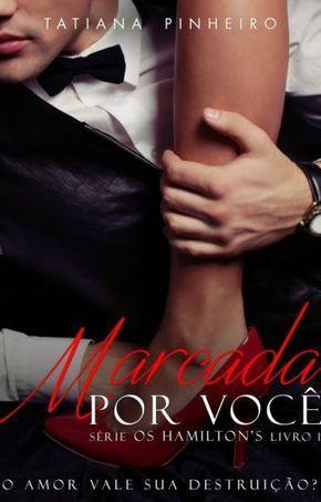 Marcada Por Voce Degustacao Com Imagens Livros De Romance