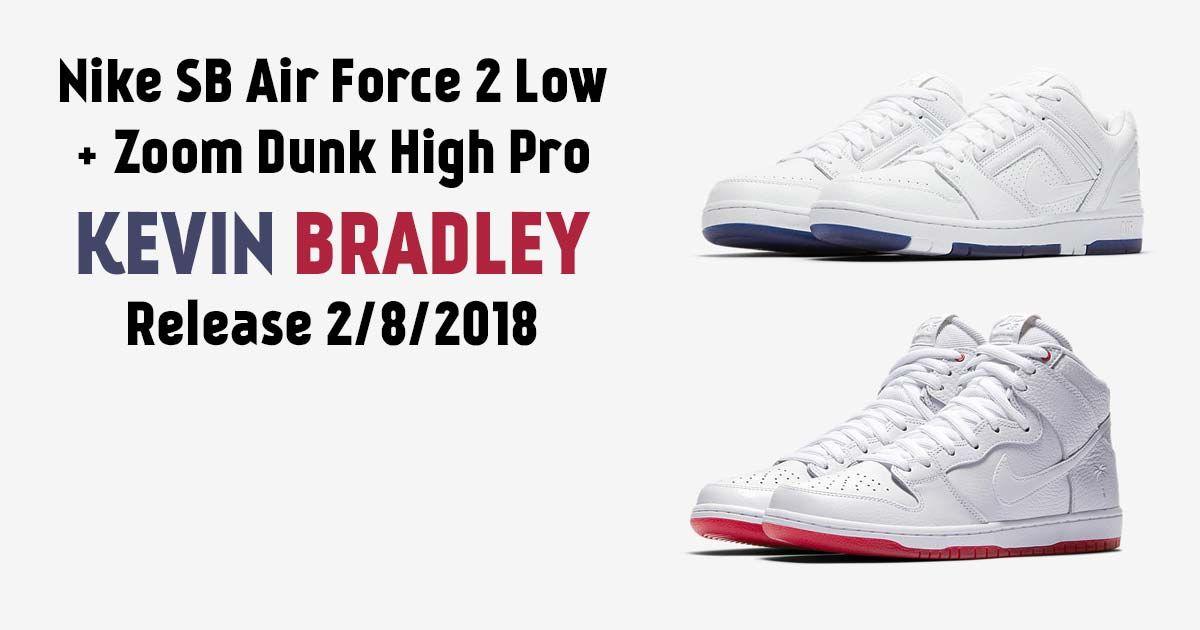 Force Sb 28 2 Nike Bradley Kevin High Release Zoom Dunk Air Lowamp; OiuTwPkXZ