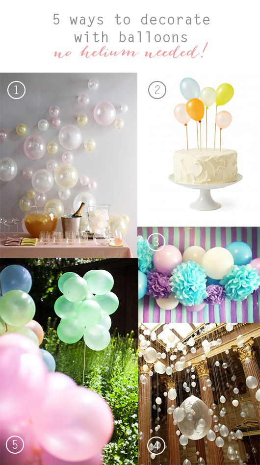 5 Ways to Decorate with Balloons without