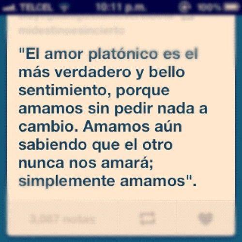 Frases Cortas Y Bellas Para Amores Platonicos Amor Love Quotes