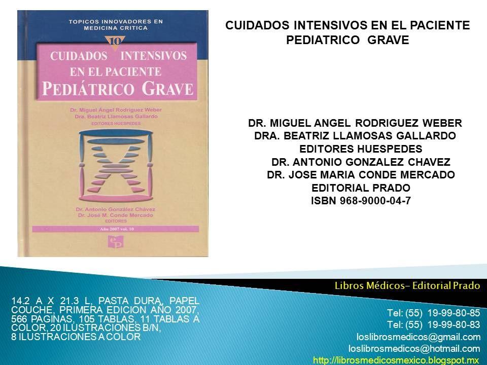 Libro de pediatra cuidados intensivos en el paciente pediatrico libro de pediatra cuidados intensivos en el paciente pediatrico grave fandeluxe Images