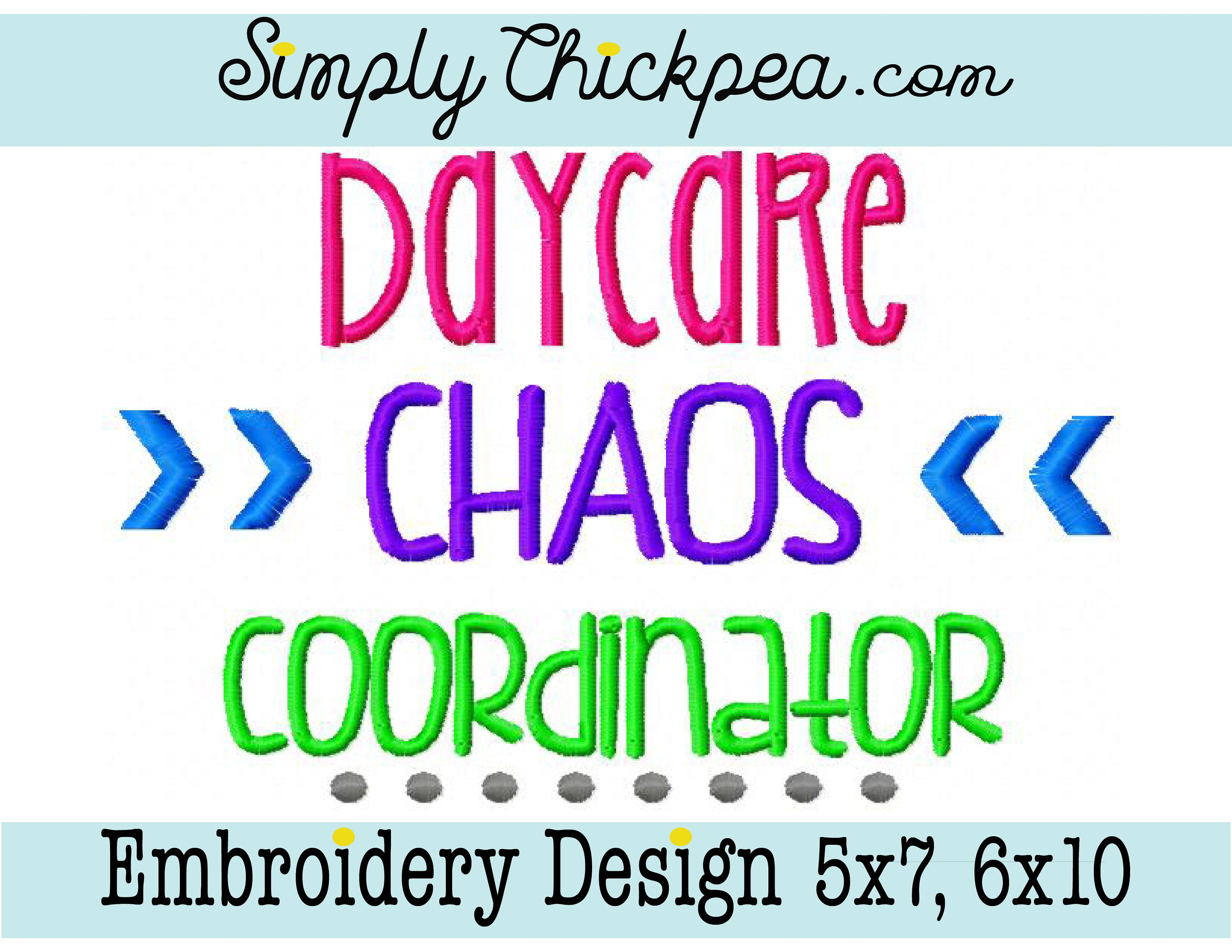 Embroidery Design Daycare Chaos Coordinator Saying Back to