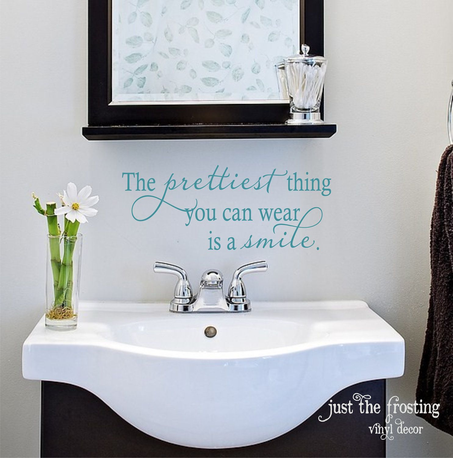 The prettiest thing you can wear is a smile- Vinyl Decal ...