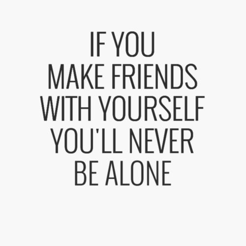Be your own best friend Quotes | Pinteresting Quotes | Best friend