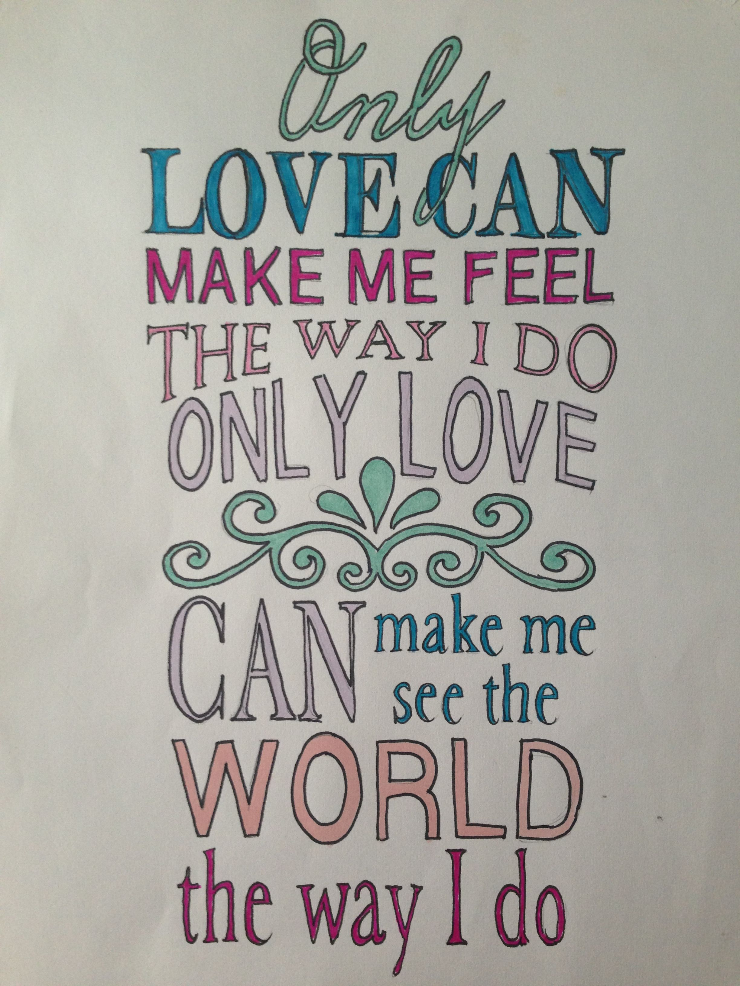 Only Love lyric drawing Not so keen on my color choices