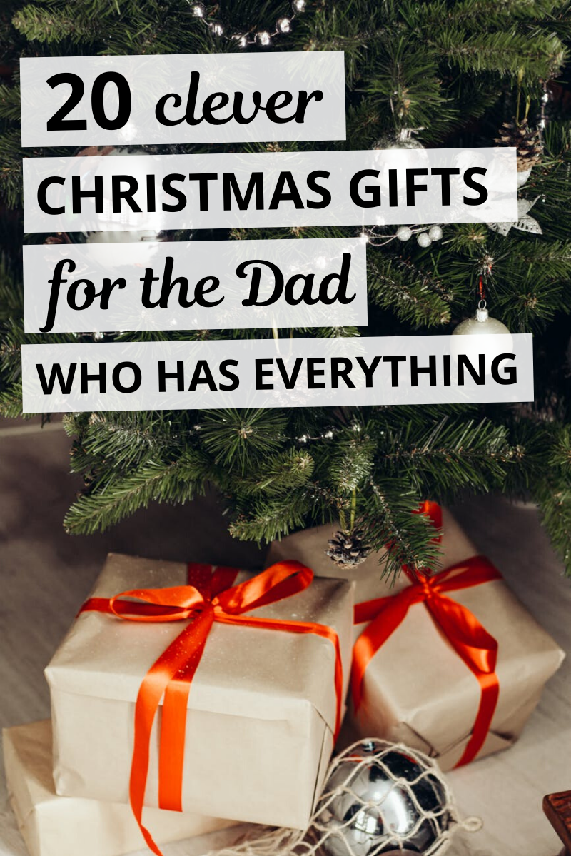 20 Clever Christmas Gifts for the Dad Who Has Everything