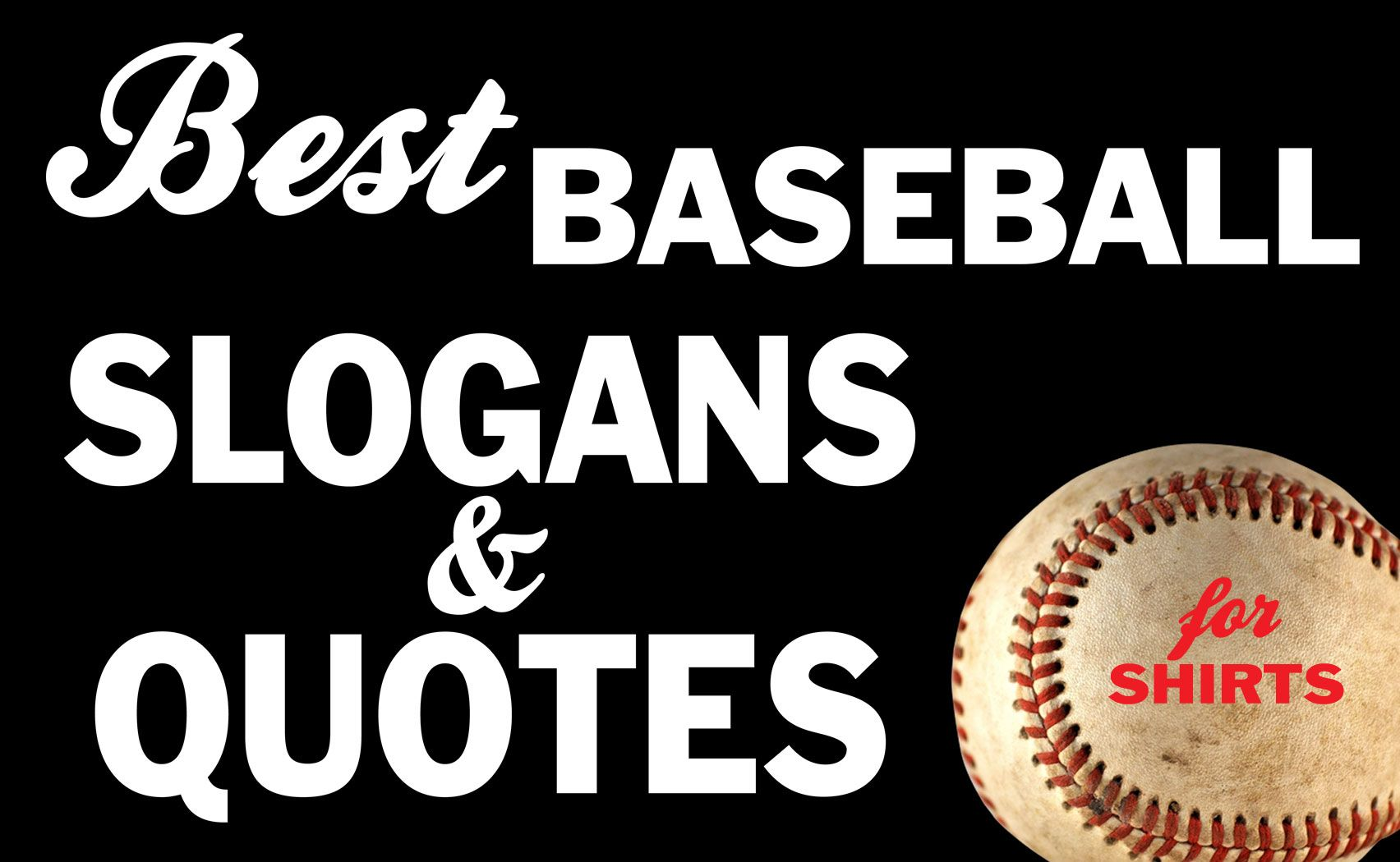 bes baseball slogans and quotes for shirts