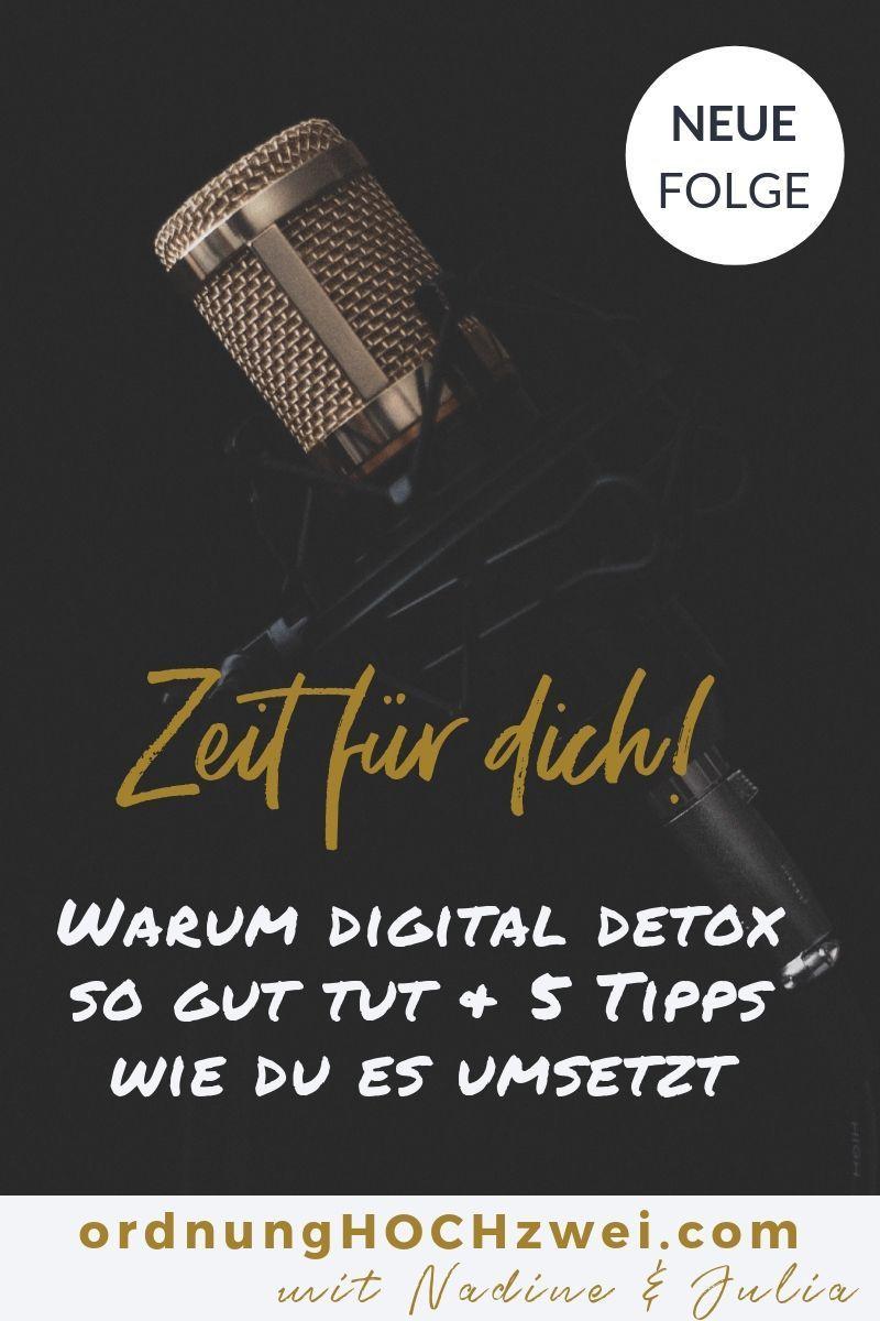 #40 - Zeit für Dich - Warum digital detox so gut tut & 5 Tipps wie du es umsetzt | Digitale