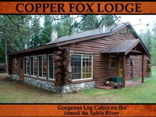 Log Cabin Luxury On The Famed Au Sable Rivervacation Rental In