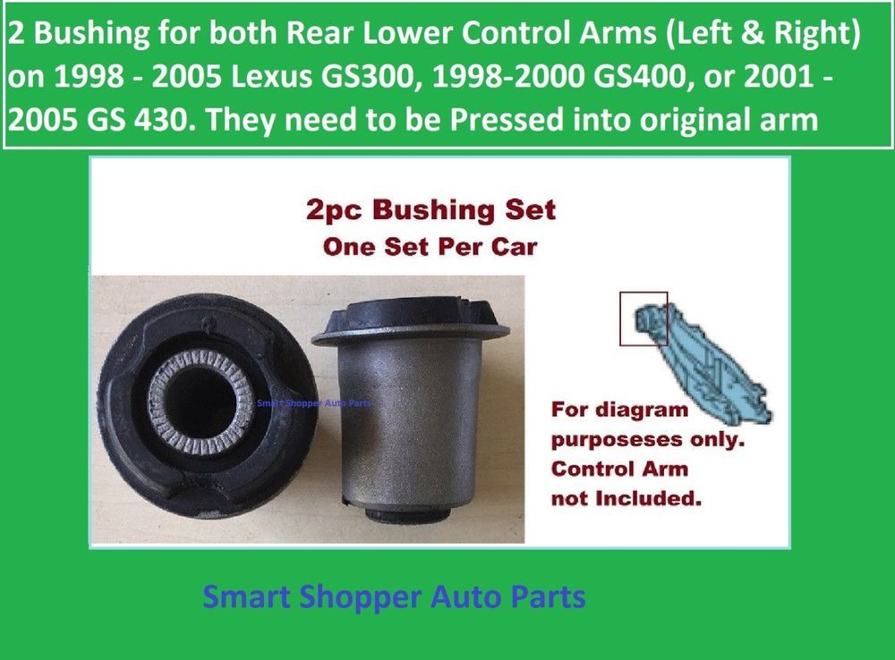 2 bushing for left & right rear lower control arm 1998-2005 gs300, 98-00  gs400 #aftermarketproducts